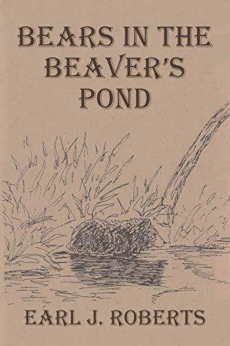 Bears in the Beaver's Pond