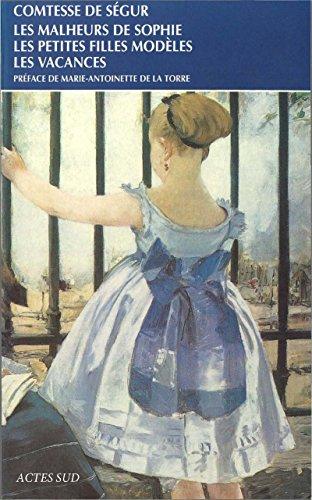 Les malheurs de Sophie - Les petites filles modèles - Les vacances (Babel t. 278)