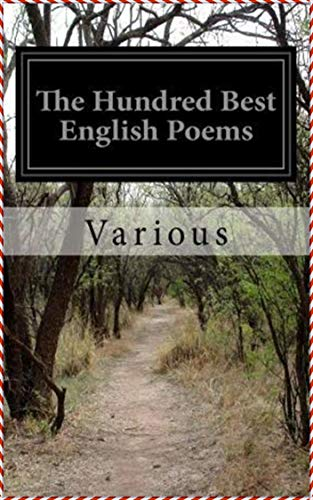 The Hundred Best English Poems [Oxford World's Classics Hardback Collection] (Annotated)