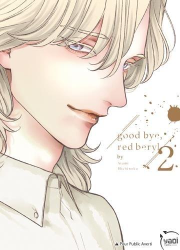 Good Bye, Red Beryl, Tome 2