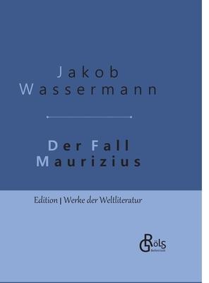 Der Fall Maurizius: Gebundene Ausgabe