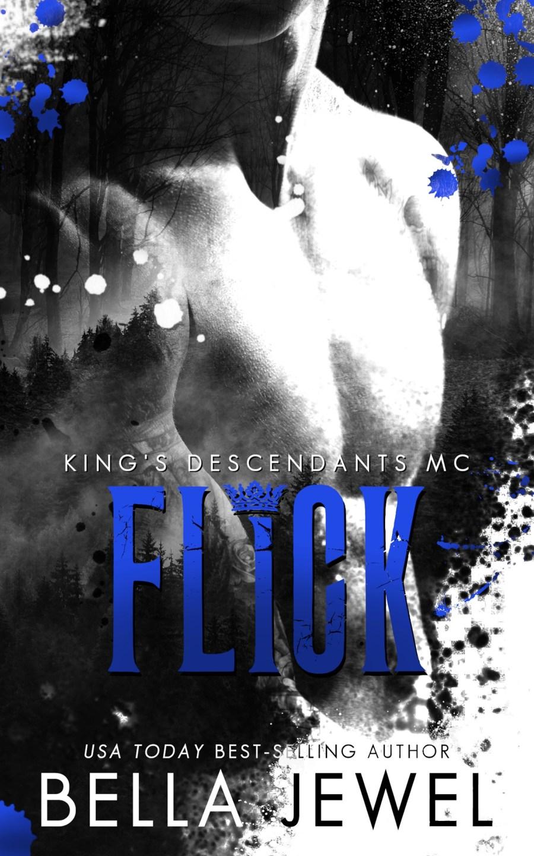 Flick (King's Descendants MC #2)