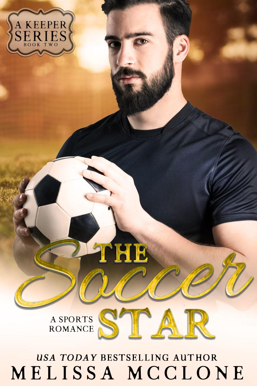 The Soccer Star: A Sports Romance (A Keeper Series, #2)