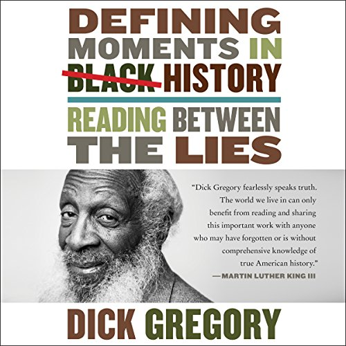 Defining Moments in Black History: Reading Between the Lies