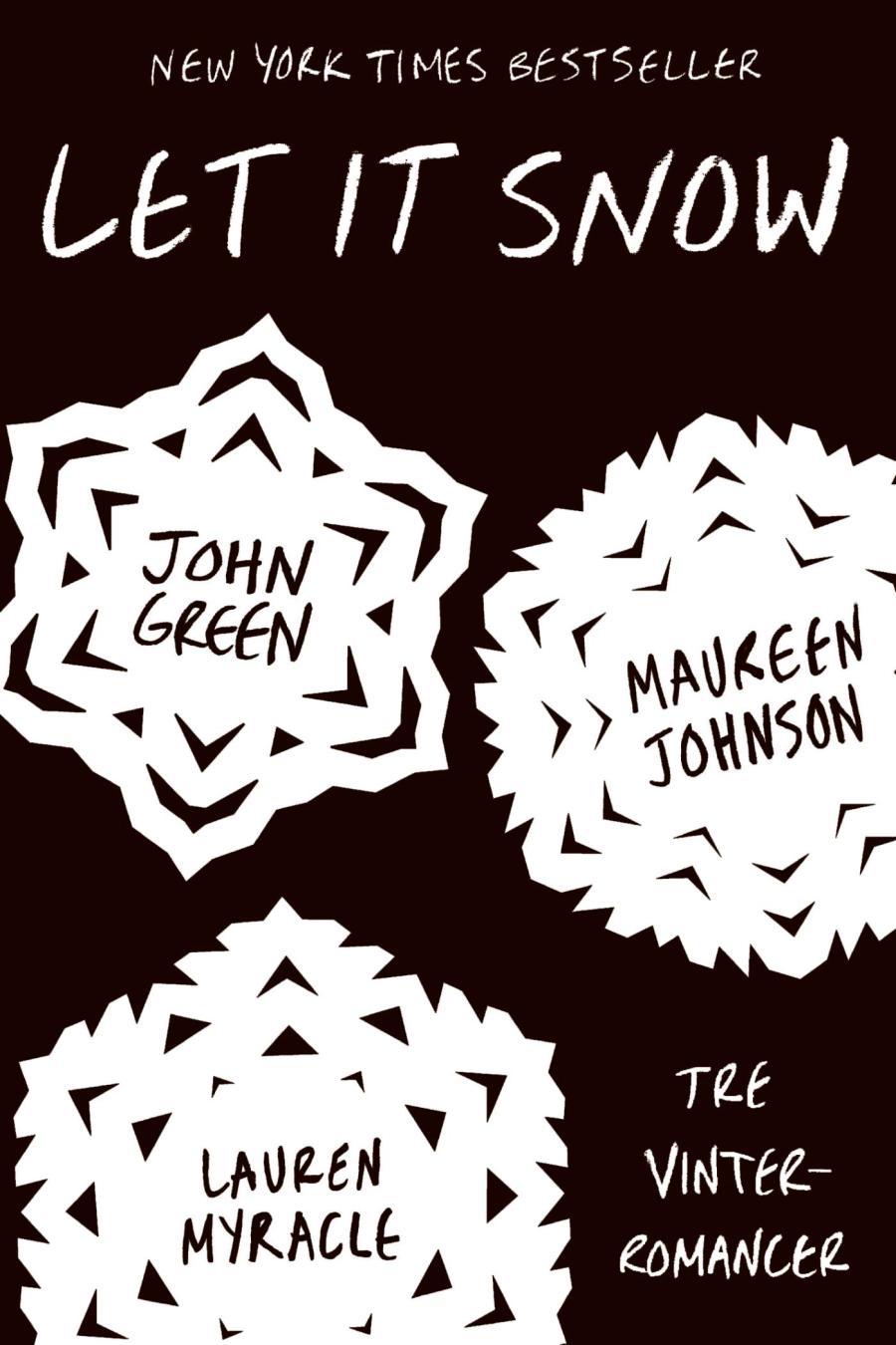 Let it snow: Tre vinterromancer