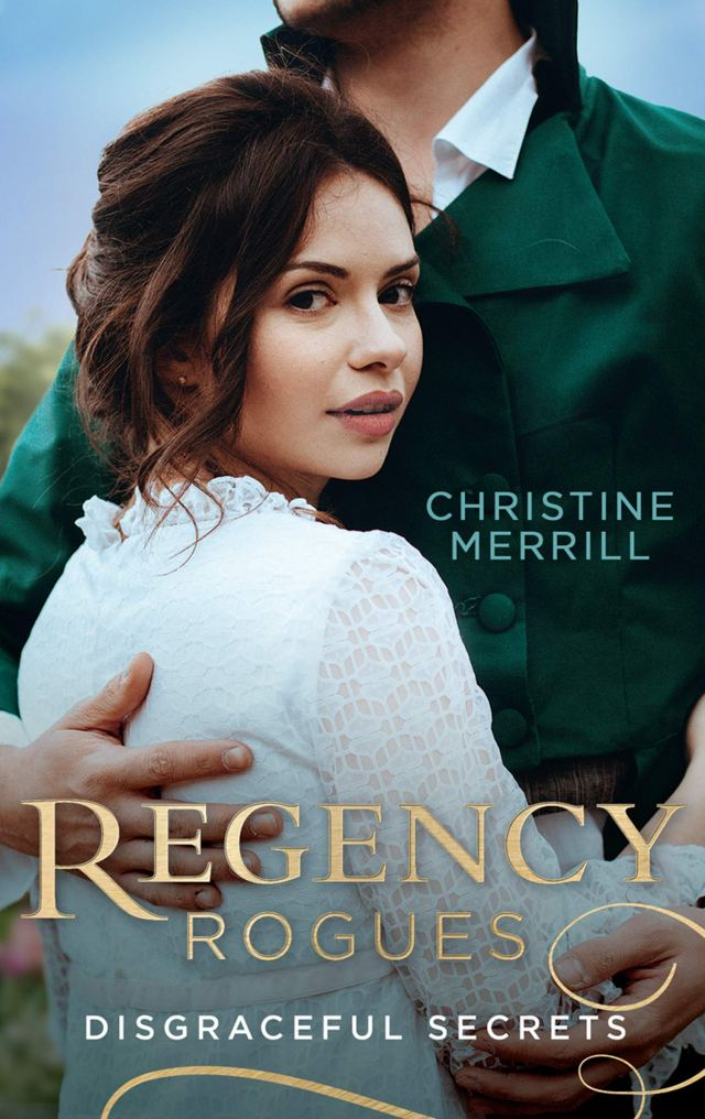 Regency Rogues: Disgraceful Secrets: The Secrets of Wiscombe Chase / Lady Priscilla's Shameful Secret