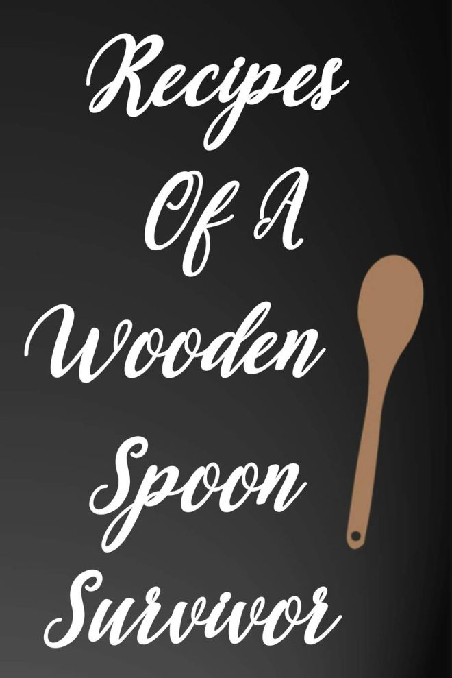 Recipes of a Wooden Spoon Survivor: 110-Page Recipe Cooking Journal Book With Pre-loaded Recipes Templates: Sections For Ingredients, Directions, Notes and More