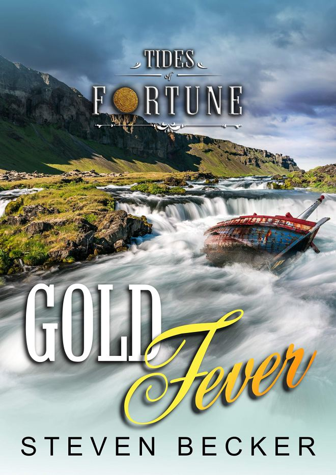 Gold Fever (Tides of Fortune Book 6)