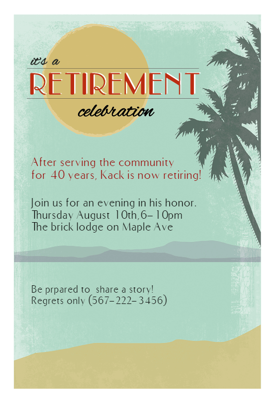 Its A Retirement Celebration Free Retirement Farewell Party Invitation Template Greetings