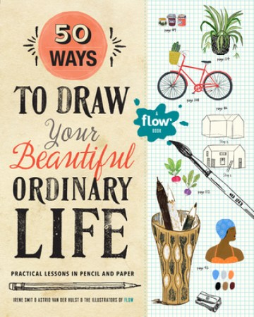Picture of 50 Ways to Draw Your Beautiful Ordinary Life Book
