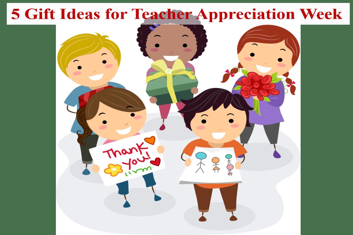 5 T Ideas For Teacher Appreciation Week