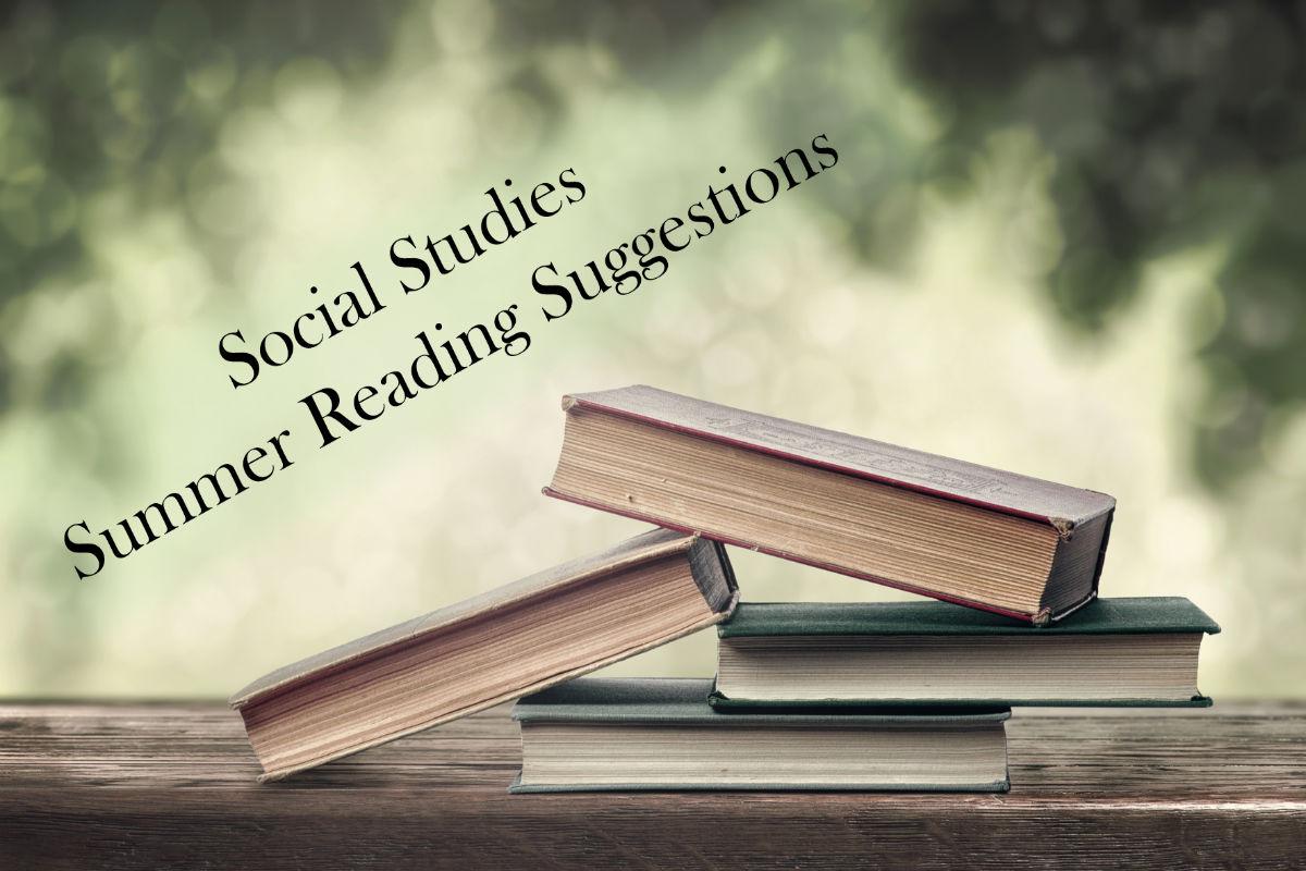 Social Stu S Summer Reading Suggestions