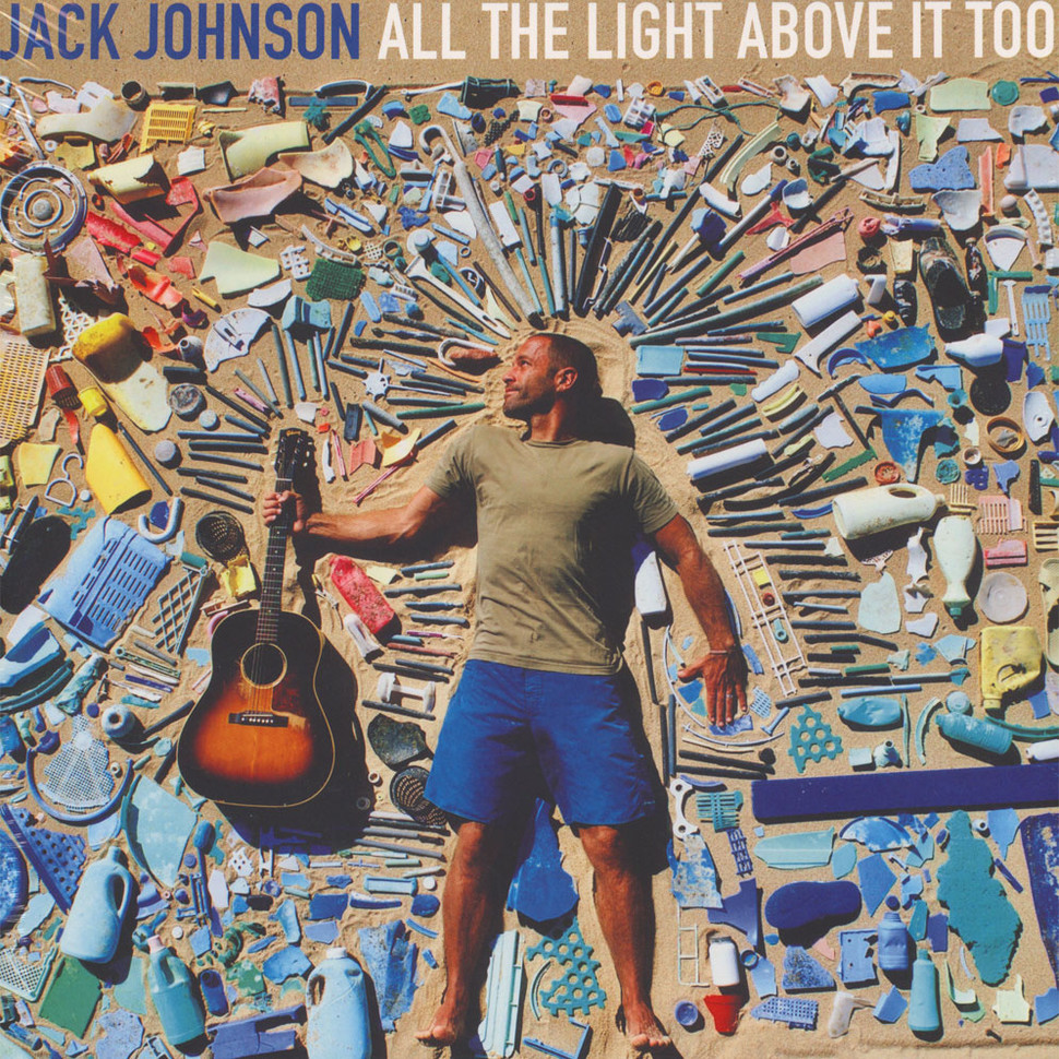 Jack Johnson All Light Above It Too