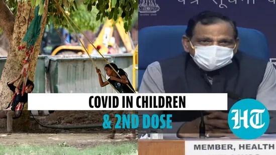 Covid in children & second dose