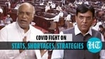 New Health minister vs Congress MP in Parliament on Covid 2nd wave, vaccines, death toll