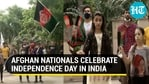 Afghans celebrate Independence Day in India amid Taliban takeover back home