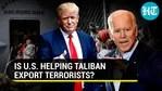 Is US helping Taliban export terrorists?