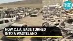 How CIA base turned into a wasteland