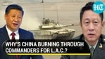 WHY'S CHINA BURNING THROUGH COMMANDERS FOR L.A.C.?