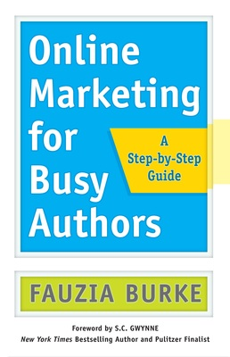 Fauzia Burke, Online Marketing for Busy Authors, book cover