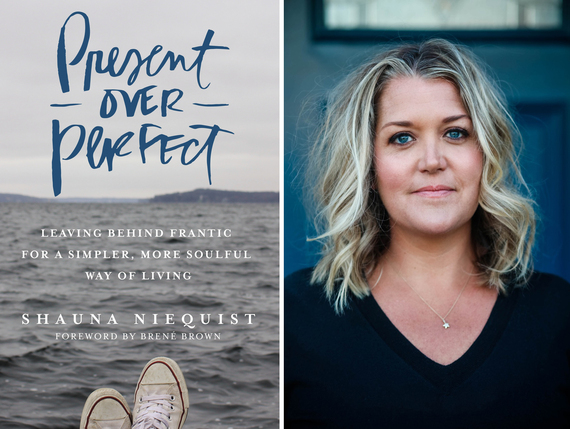 Present Over Perfect  An Interview With Shauna Niequist   HuffPost 2016 08 15 1471272657 4725875 Shauna Niequist Present Over Perfect jpg