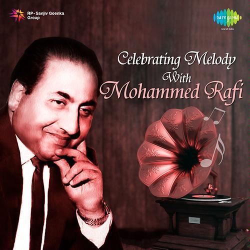 Celebrating Melody With Mohammed Rafi
