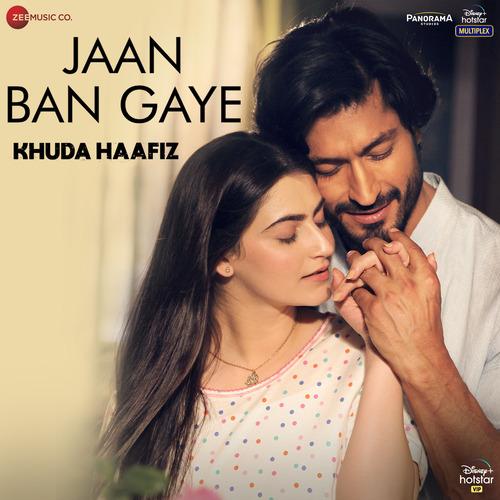 Jaan Ban Gaye (From