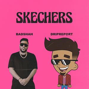 Skechers (feat. Badshah)