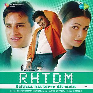 Rehnaa Hai Terre Dil Mein