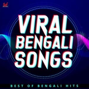 Viral Bengali Songs