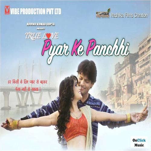 True Love Pyar Ke Panchhi