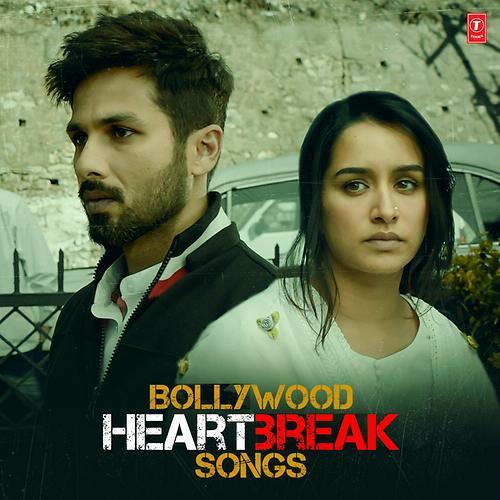 Bollywood Heartbreak Songs