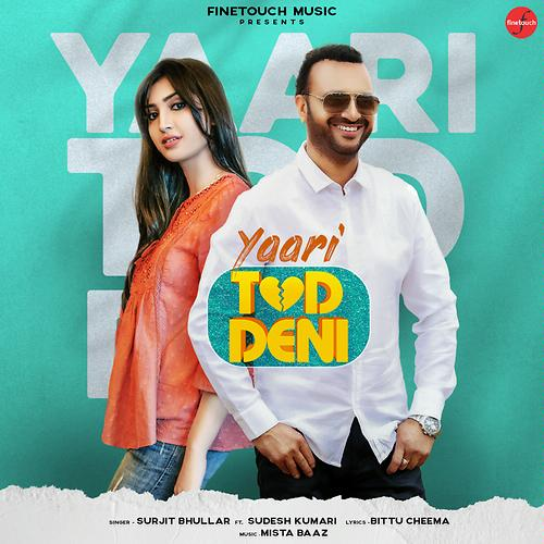 Yaari Tod Deni