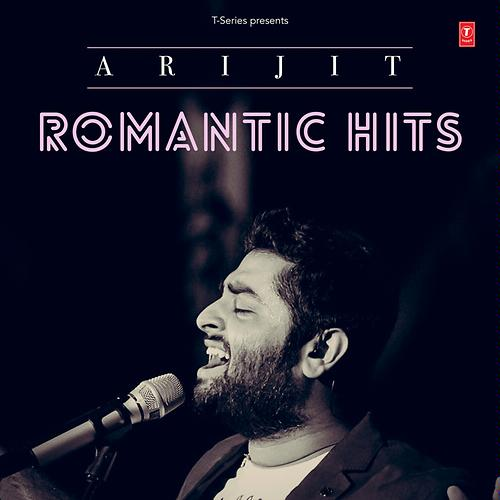 Arijit Romantic Hits