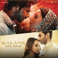 Kalank Title Track