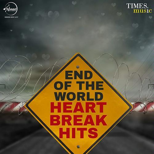 End Of The World -  Heartbreak Hits