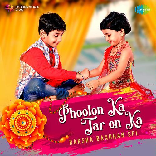 Phoolon Ka Taron Ka - Raksha Bandhan Spl