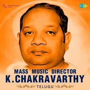 Mass Music Director - K. Chakravarthy