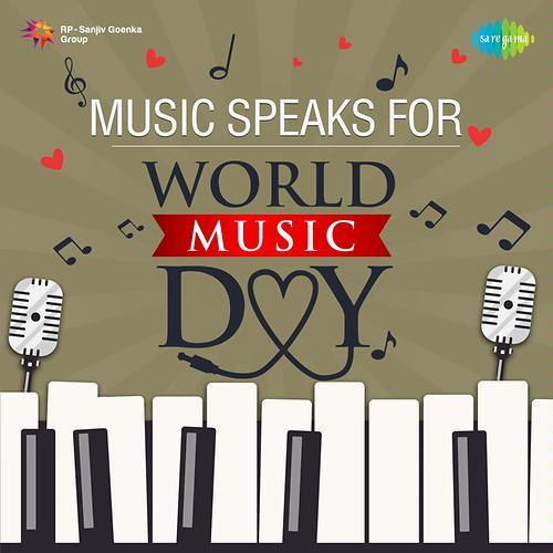 Music Speaks for World Music Day