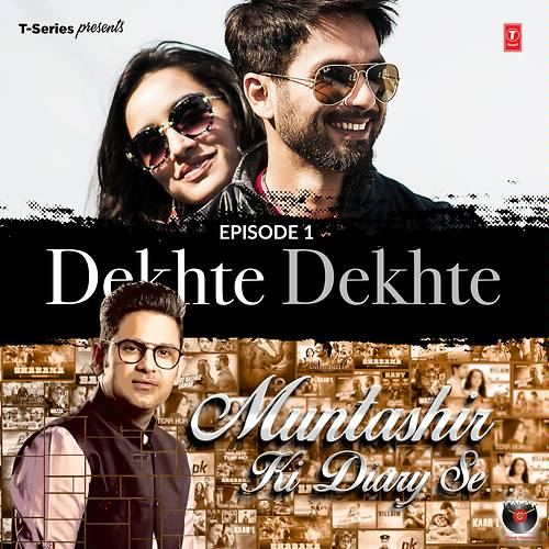 Episode 1 - Dekhte Dekhte (From