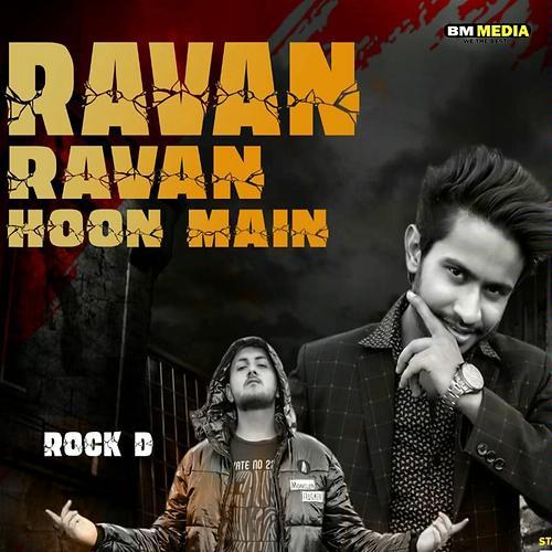 Ravan Ravan Hoon Main