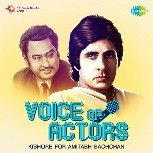 Voice Of Actors - Kishore for Amitabh Bachchan