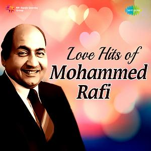 Love Hits of Mohammed Rafi Cover