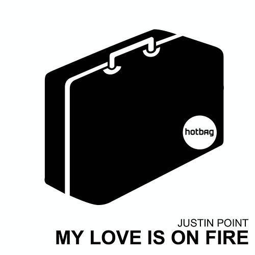 My Love Is On Fire