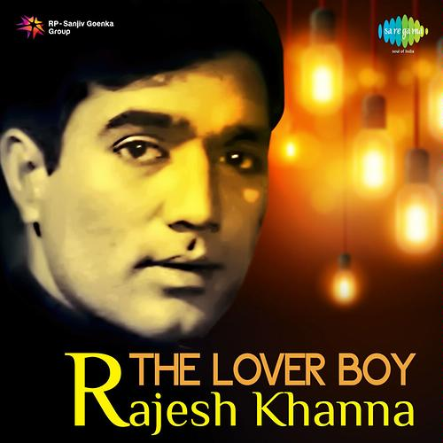 The Lover Boy - Rajesh Khanna