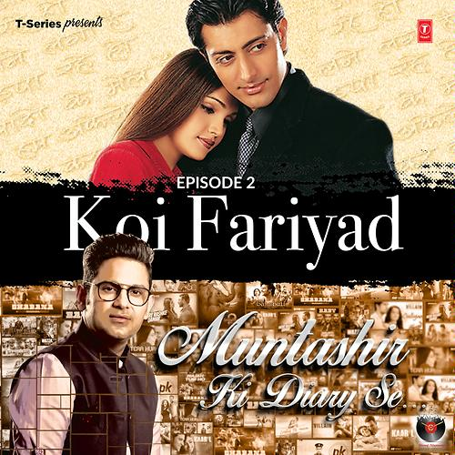 Episode 2 - Koi Fariyad (From