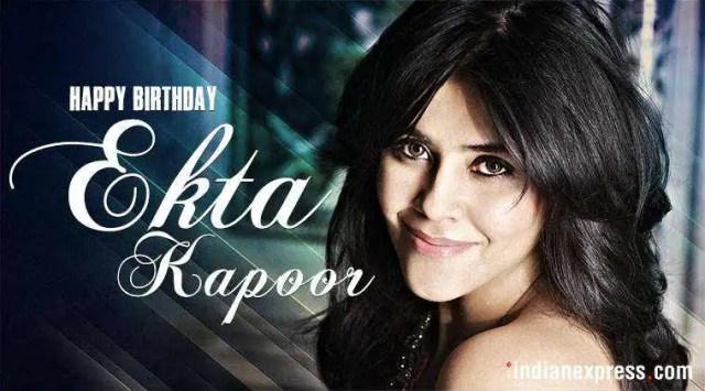 Happy Birthday Ekta Kapoor: The undisputed queen oftelevision
