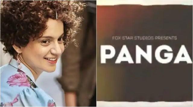 Ashwiny Iyer Tiwari announces Panga with Kangana Ranaut and Neena Gupta