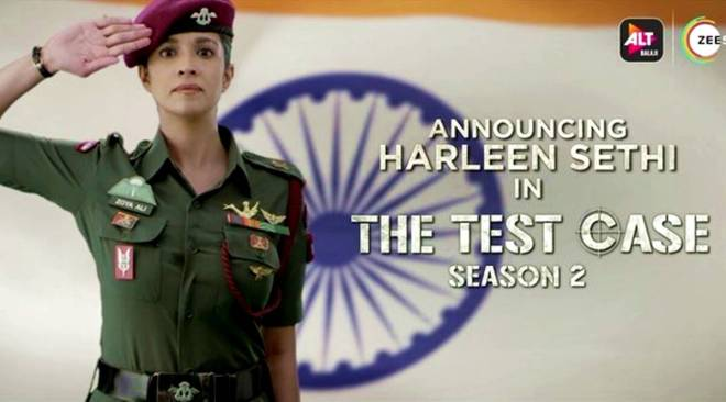 The Test Case 2: Harleen Sethi to play army officer in AltBalaji series