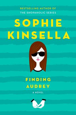 Finding Audrey by Sophia Kinsella